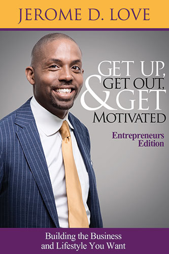 Get-Up-Get-Out-And-Get-Motivated-Entrepreneurs-333x500