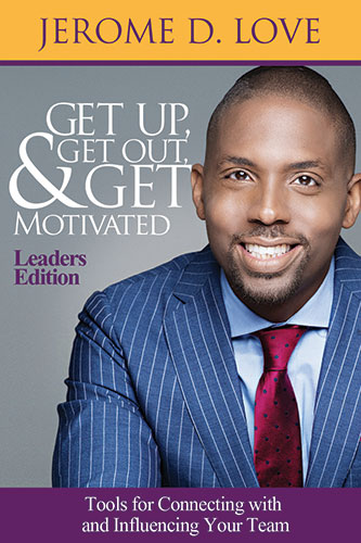 Get-Up-Get-Out-And-Get-Motivated-Leaders-333x500
